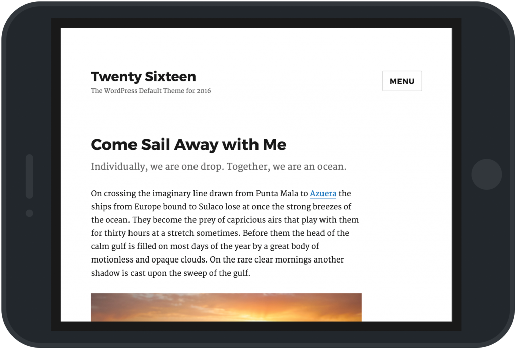 A screenshot of new WordPress default theme-Twenty Sixteen set in an iPad frame